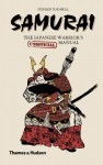 Samurai: The Japanese Warrior's [Unofficial] Manual by Turnbull, Steve (2012) Hardcover - Steve Turnbull