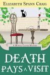 Death Pays a Visit (Myrtle Clover Mysteries Book 7) - Elizabeth Spann Craig