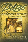 Tribe: A Warrior's Battles - Michael Ross