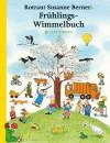 Frühlings-Wimmelbuch - Rotraut Susanne Berner
