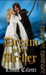 Dream of the Archer - Linda Ciletti