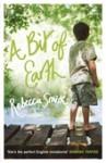 A Bit Of Earth - Rebecca Smith
