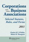 Corporations & Other Business Associations, 2011 Statutory Supplement - O'Kelley, Robert B. Thompson