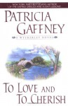 To Love and to Cherish - Patricia Gaffney