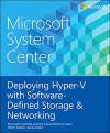 Microsoft System Center Deploying Hyper-V with Software-Defined Storage & Networking - Mitch Tulloch