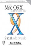 Mac OS X Conversion Kit: 9 to 10 Side by Side, Jaguar Edition, the - Scott Kelby