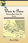 My Wars and Peace Rediscovering America 460 Years Later a Memoir - Lena De Sabini