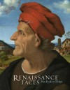Renaissance Faces: Van Eyck to Titian - Lorne Campbell, National National Gallery, Miguel Falomir, Jennifer Fletcher, Luke Syson, National Gallery