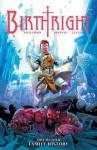 Birthright Volume 4: Family History - Joshua Williamson