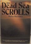 The Dead Sea Scrolls - Millar Burrows