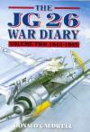 Jg26 War Diary Volume Two: 1943-1945 - Donald Caldwell