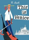 This Is Venice - Miroslav Sasek