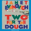 Two for the Dough - Janet Evanovich, C.J. Critt