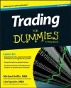 Trading For Dummies (For Dummies (Business & Personal Finance)) - Michael Griffis, Lita Epstein