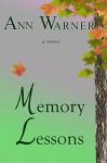 Memory Lessons - Ann Warner, Pam Berehulke