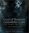 Lord of Shadows (The Dark Artifices) - Cassandra Clare, James Marsters