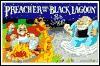 Preacher from the Black Lagoon - Rob Suggs