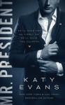 Mr. President (White House Book 1) - Katy Evans