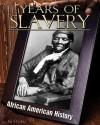 Years of Slavery - Jim Ollhoff