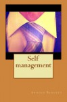 Self management - Arnold Bennett