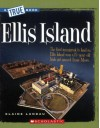 Ellis Island (True Books) - Elaine Landau