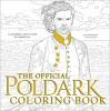The Official Poldark Coloring Book: A Coloring Adventure in Cornwall - Winston Graham, Gwen Burns