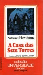 A Casa das Sete Torres (Pocket) - David Jardim Júnior, Nathaniel Hawthorne