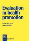 Evaluation in Health Promotion - Who, World Health Organization, Michael Goodstadt