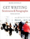 Get Writing: Sentences and Paragraphs - Mark Connelly