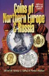 Coins of Northern Europe & Russia - George S. Cuhaj, George Cuhaj