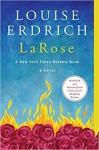 LaRose: A Novel - Louise Erdrich