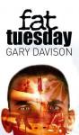Fat Tuesday - Gary Davison