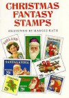 Christmas Fantasy Stamps: 49 Full-Color Pressure-Sensitive Stickers - Maggie Kate