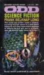 Odd Science Fiction - Frank Belknap Long