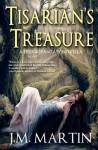 Tisarian's Treasure - J.M. Martin, Julie Dillon, Peter Ortiz