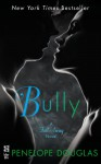 Bully: The Fall Away Series - Penelope Douglas