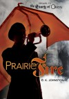 Prairie Fire - E.K. Johnston