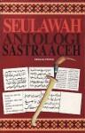 Seulawah: Antologi Sastra Aceh - L.K. Ara, Taufiq Ismail, Hasyim KS