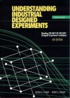 Understanding Industrial Designed Experiments, 4th Edition - Stephen R. Schmidt, Robert G. Launsby