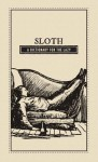 Sloth: A Dictionary for the Lazy - Editors Of Adams Media