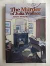 The Murder of Julia Wallace - James Murphy