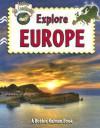 Explore Europe (Explore the Continents) - Molly Aloian, Bobbie Kalman