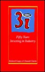 3i: Fifty Years Investing in Industry - Richard Coopey, Donald Clarke