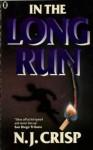 In the Long Run - N.J. Crisp
