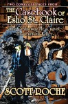 The Gibbering Mr. Cravat ~ The Current Killer: The Casebook of Esho St. Claire - Scott Roche, John McCarthy