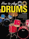 How to Play Drums: For Beginners - Peter Gelling