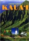A Pocket Guide to Kauai - Curt Sanburn