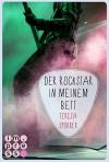 Die Rockstar-Reihe, Band 5: Der Rockstar in meinem Bett - Teresa Sporrer