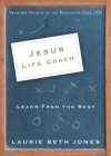 Jesus, Life Coach: Learn from the Best - Laurie Jones