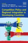 Competition Policy and Regional Integration in Developing Countries - Josef Drexl